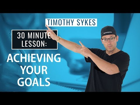 30 Minute Lesson: Achieving Your Goals