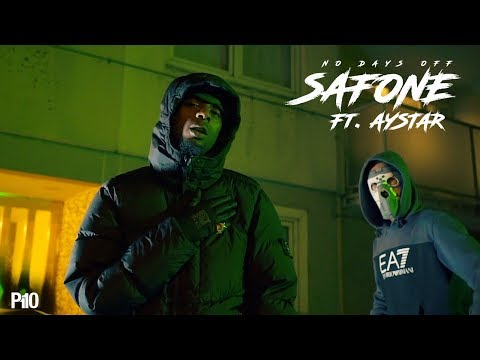 P110 - Safone Ft. Aystar - No Days Off [Music Video]