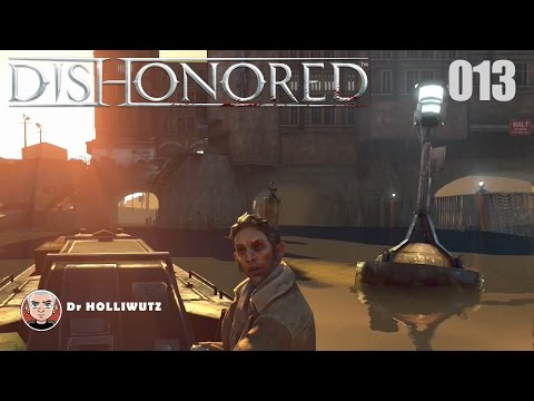 Dishonored #013 - Zur Kaldwinbrücke [XBO][HD]| Let's Play Dishonored: Die Maske des Zorns