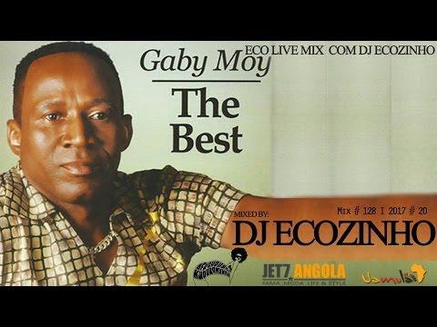 Gaby Moy - The Best Of 2017 Mix - Eco Live Mix Com Dj Ecozinho