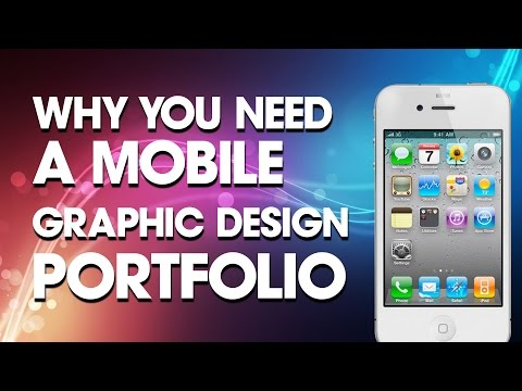 Graphic Design: Why You Need a Mobile Version of Your Portfolio
