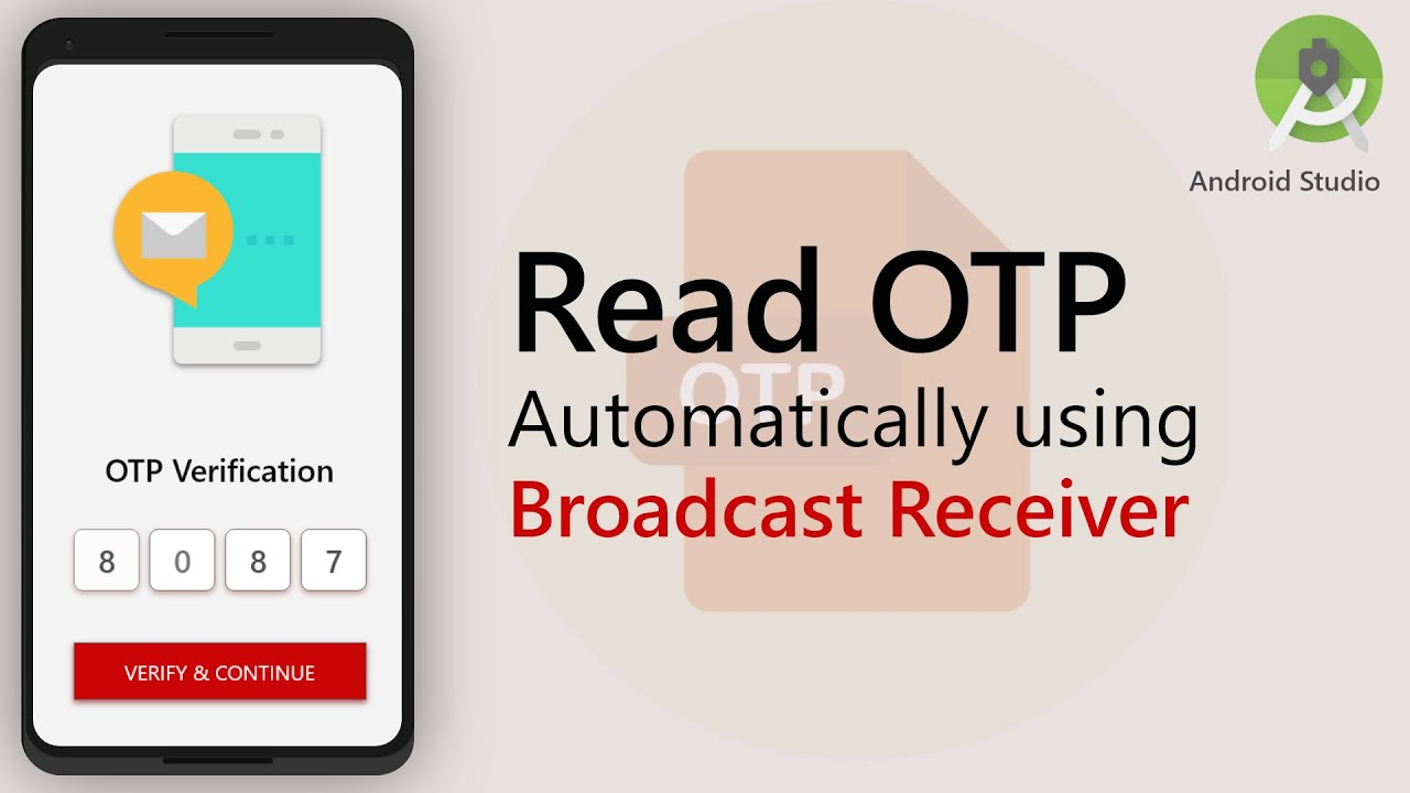 Android Read OTP Automatically Using Broadcast Receiver | code stance