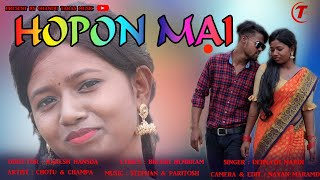 Download HOPON MAI // DEBNATH MARDI //CHAMPA MURMU // CHOTU //NEW SANTALI VIDEO 2021