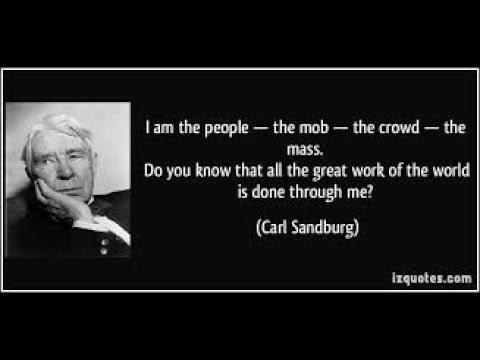 Sandburg malen  I Am the People, the Mob by Carl Sandburg - YouTube