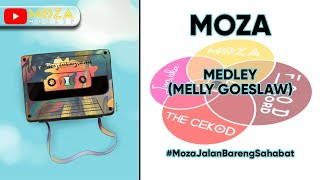 Download Mp3 Moza - Medley  Melly Goeslaw