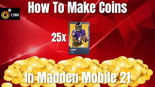 How To Make Coins In Madden Mobile 21 With Pro Packs!!! 25x Pro Pack Opening!!!