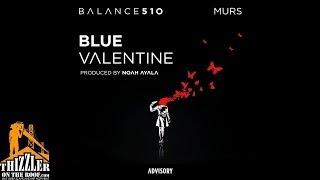 Balance ft. Murs - Blue Valentine (prod. Noah Ayala) [Thizzler.com]