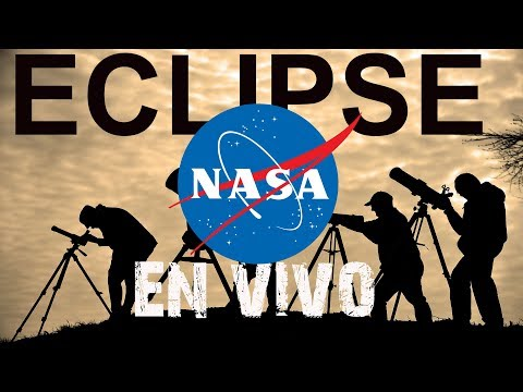 ECLIPSE DE SOL - TRANSMISION EN VIVO DE LA NASA