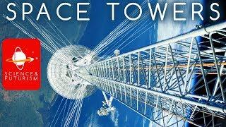 Upward Bound: Space Towers