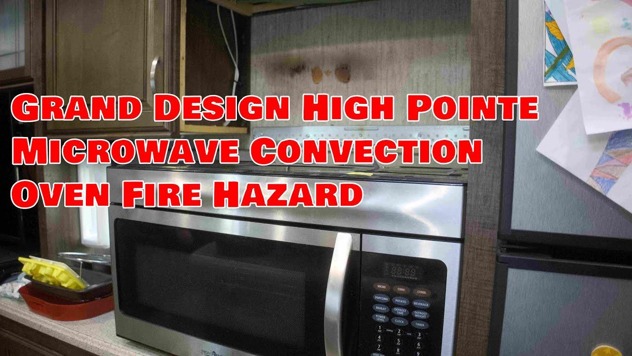 grand design rv fire hazard high pointe microwave convection oven