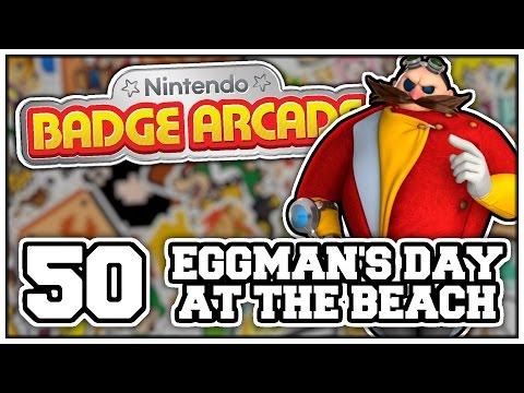 Nintendo Badge Arcade - Part 50: EGGMAN'S DAY AT THE BEACH! (Nintendo 3DS Playthrough)
