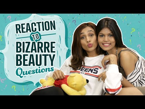 Reaction to Bizarre Beauty Questions | Pinkvilla | Fashion | Beauty