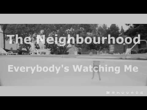 The Neighbourhood - Everybody's Watching Me Subtitulada al español