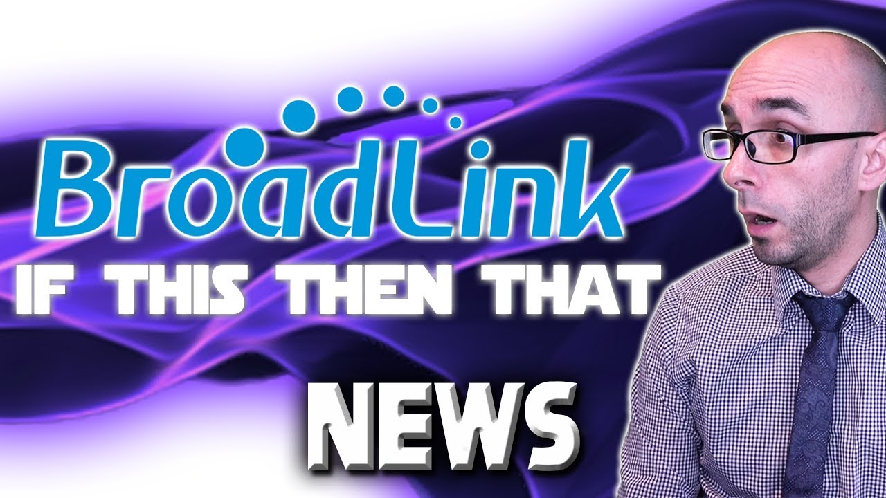 Broadlink IFTTT News + Confirmation And Clarification