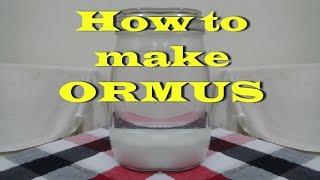 How to make ORMUS