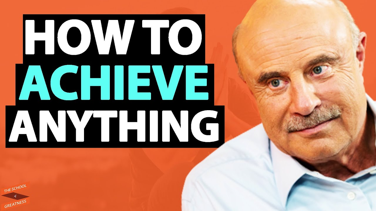 Dr. Phil REVEALS The Secret To ACHIEVING ANYTHING You Want In Life! | Lewis Howes