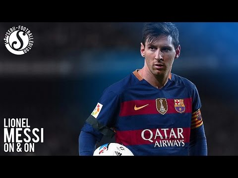 Lionel Messi ►On & On ● Goals & Skills ● 2016 | HD
