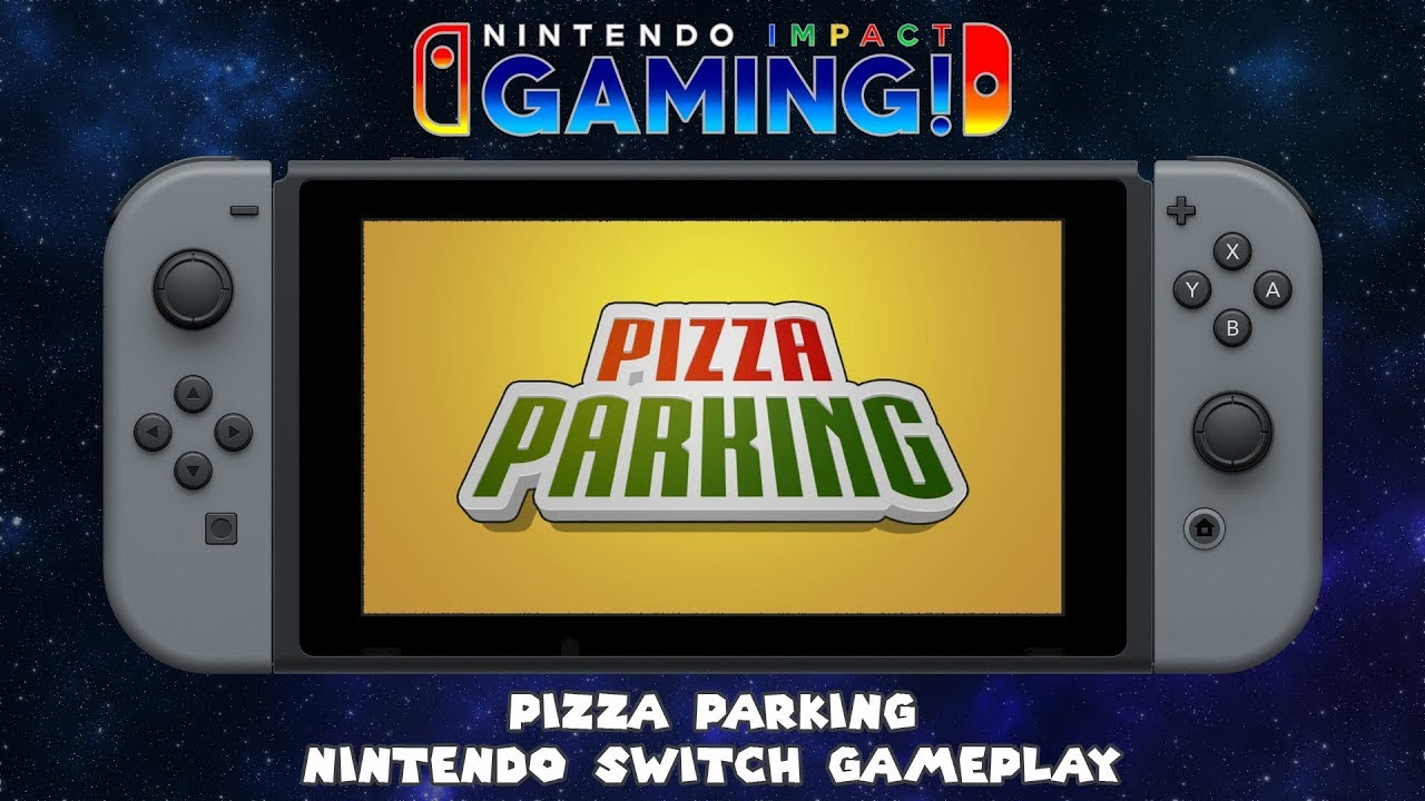 Pizza Parking Nintendo Switch Gameplay Youtube