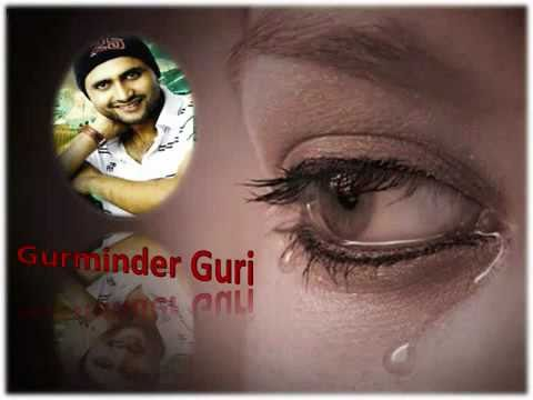 Guri Love Songs***New Punjbai Hit Sad Song 2011***Gurminder Guri***Offical Allbum