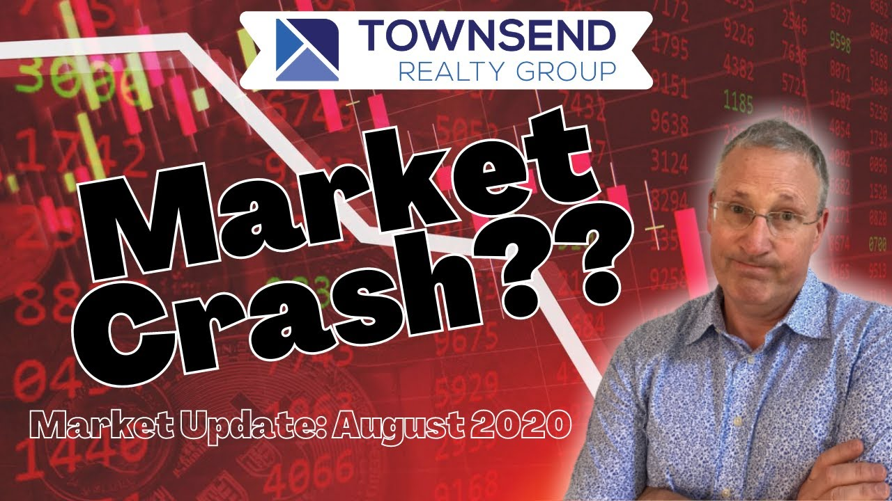 Real Estate Market Update- AUGUST 2020