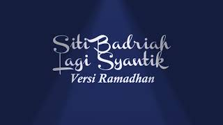 Lagi Syantik Parodi Versi Ramadhan by Putih Abu abu
