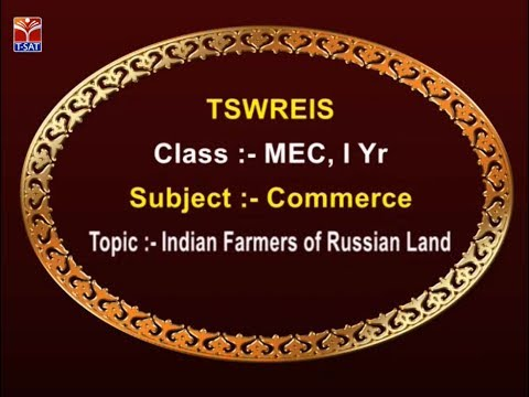 TSWREIS || Commerce - Indian Farmers of Russian Land || Live With G. Chandana