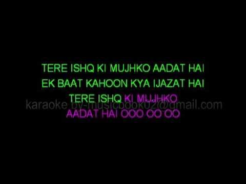 Ijazat Karaoke One Night Stand Full Karaoke Video Lyrics