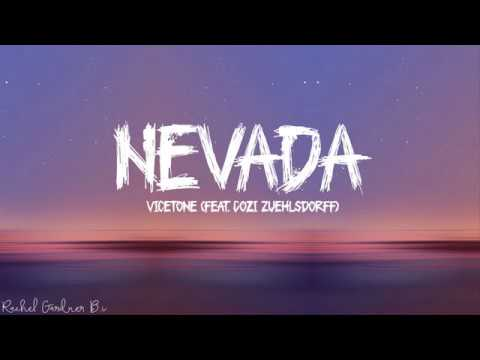 Nevada (Lyrics) - Vicetone feat Cozi Zuehlsdorff