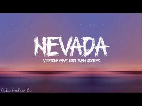 Nevada (Lyrics) - Vicetone feat Cozi Zuehlsdorff