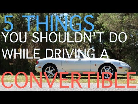 5 Things You Shouldn't Do While Driving A Convertible - Raw Driving