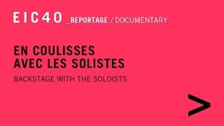 EIC40 - Côté coulisses - Reportage