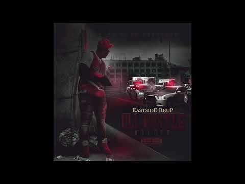 Eastside Reup - All Hustle No Luck (Feat. Steven B the Great)
