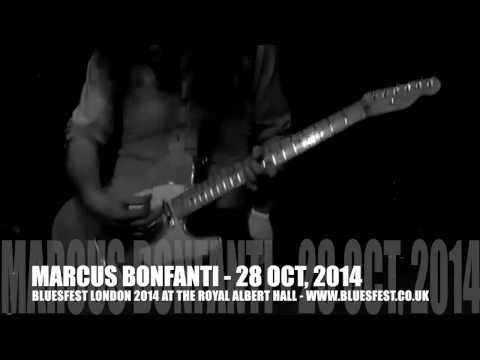 Marcus Bonfanti LIVE - catch him at BluesFest 2014