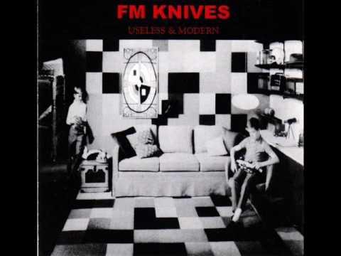 FM Knives - Useless & Modern (Full Album)