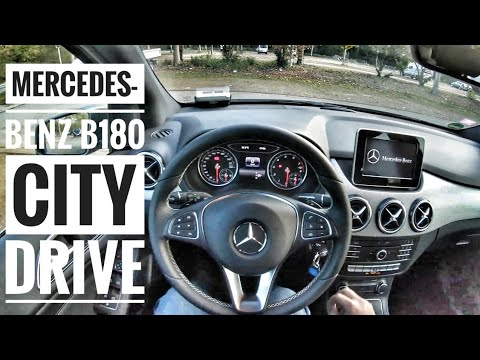 Mercedes-Benz B180 (2018)   POV City Drive