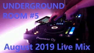 Underground Room #5 | Live Mix (Dark Progressive House & Techno) (August 2019)