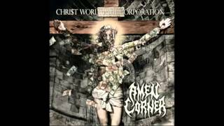 Amen Corner - Chri$t Worldwide Corporation 2015 Full Album