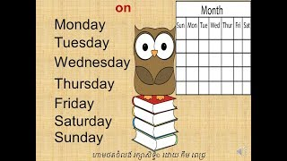 LESSON 5 DAYS OF THE WEEK ថ្ងៃនៃសប្តាហ៍