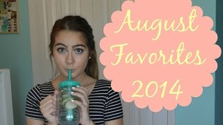 August favorites 2014 Thumbnail