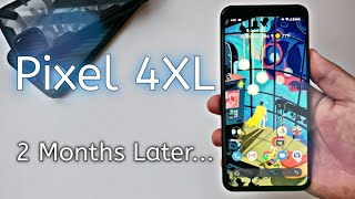 Google Pixel 4 XL 2 Months Later... My Experience