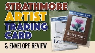 Strathmore Watercolor Trading Card Review