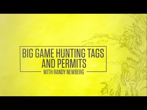 Big Game Hunting Tags And Permits With Randy Newberg