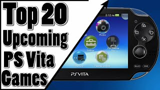 Top 20 Upcoming PS Vita Games  2016/2017 (Best PS Vita Games)