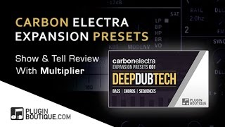 Carbon Electra Expansions 'Deep Dub Tech' - Using The Step Modulator With Multiplier