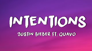 Justin Bieber - Intentions  Lyrics  Ft. Quavo