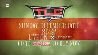 WWE TLC 2014, DECEMBER 14 LIVE ON WWE NETWORK