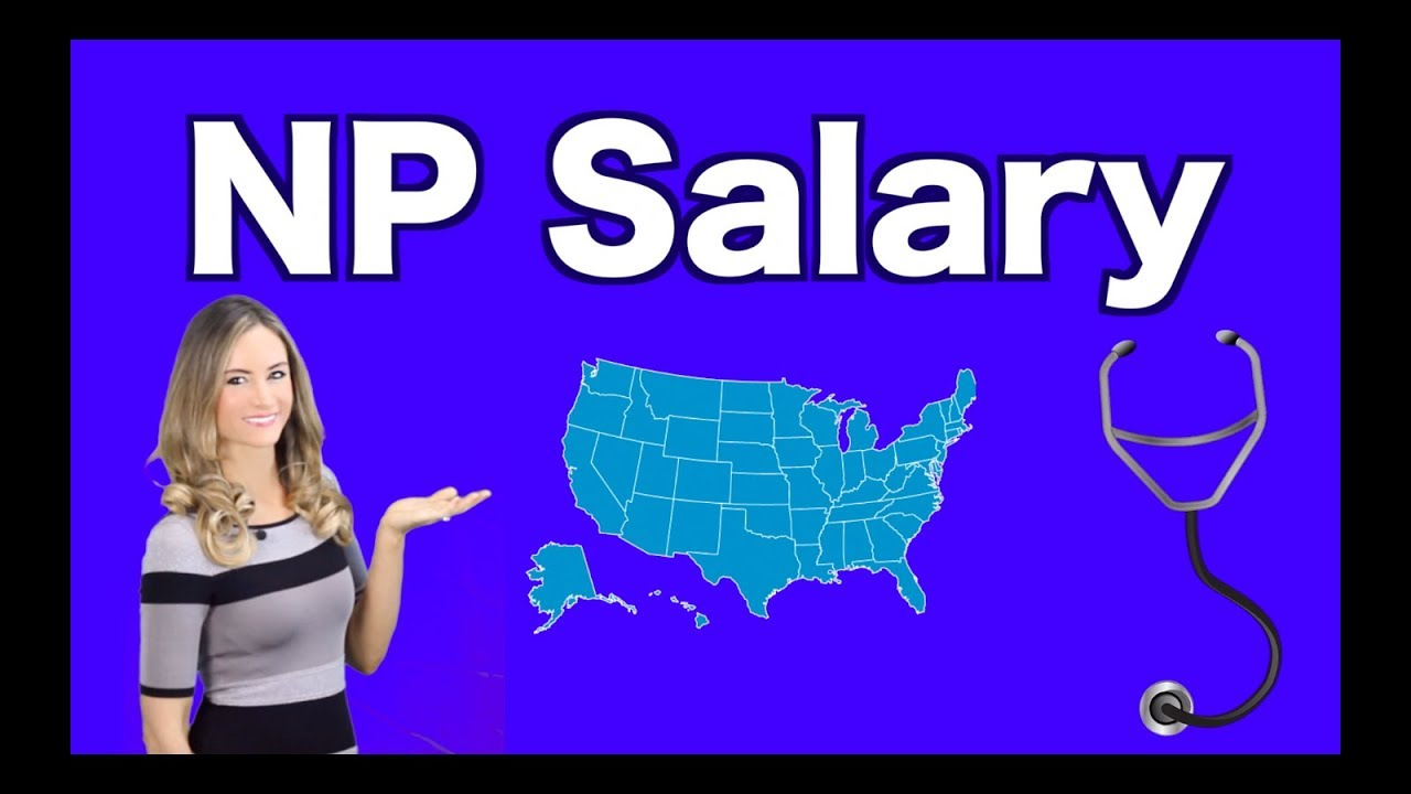 Nurse Practitioner Salary by State - 2019 NurseJournal org