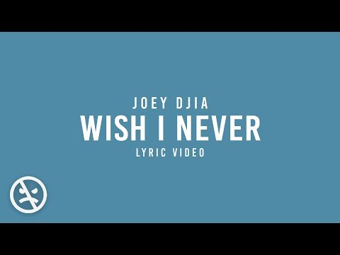 JOEY - Wish I Never (Official Lyric Video)