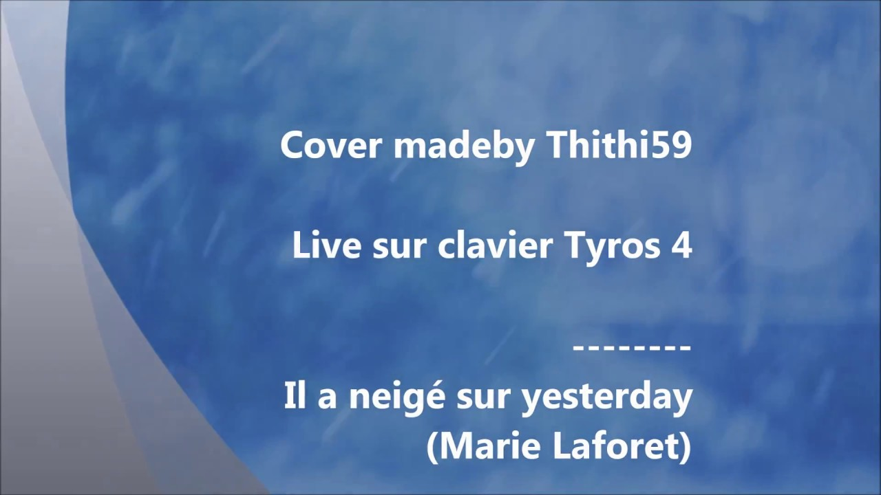 il a neig sur yesterday marie laforet tyros 4 cover. Black Bedroom Furniture Sets. Home Design Ideas