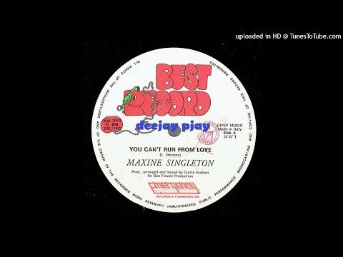 Maxine Singleton - You Can't Run from Love